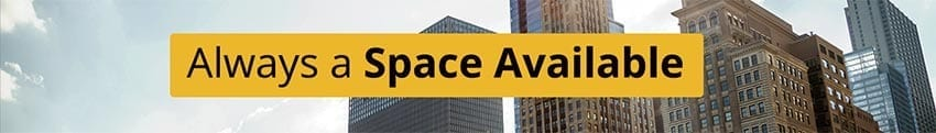 Always a Space Available - Drive Up Rates